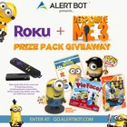 "AlertBot Roku + ""Despicable Me"" Prizes Giveaway! (07/23/2017)"