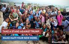 Take a stand against TRUMP - Make Haiti your new HOME