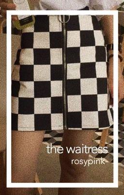 The Waitress Dare Wattpad