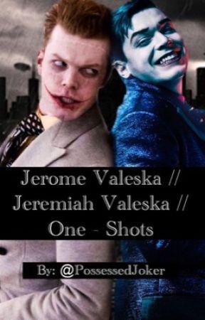 Jerome Valeska Jeremiah Valeska One Shots Jeremiah