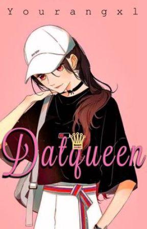 Datqueen 11 Dara Ambyar Wattpad