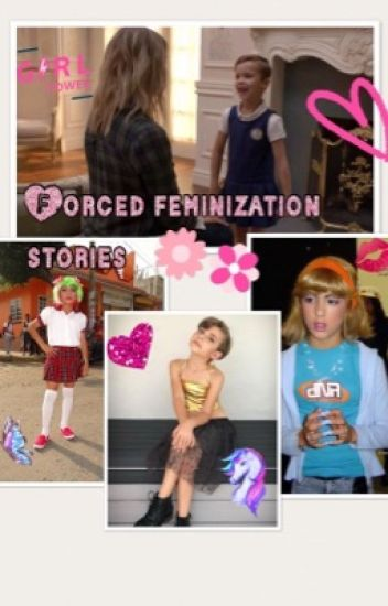 Forced Feminization Stories