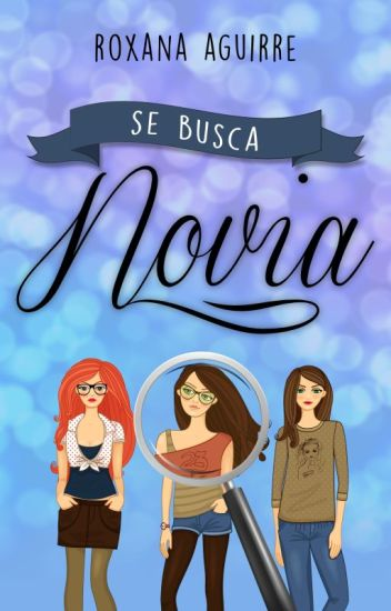 Se busca novia de Roxana Aguirre
