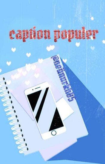 Caption Populer Nelinurkhamada07 Wattpad