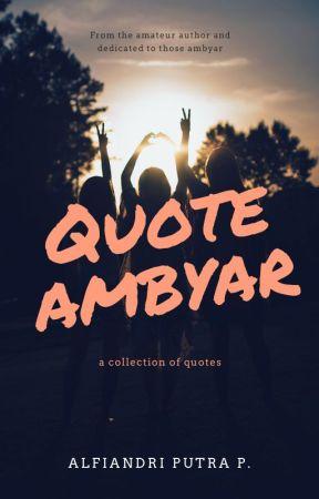 Quotes Ambyar Lama Wattpad