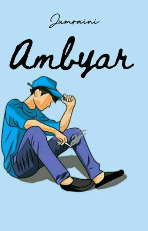 Quotes Ambyar 2 Selesai 35 Sedih Wattpad