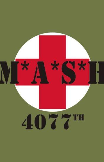 MASH 4077 Best Care Anywhere CrownOfLaurelLeaves Wattpad