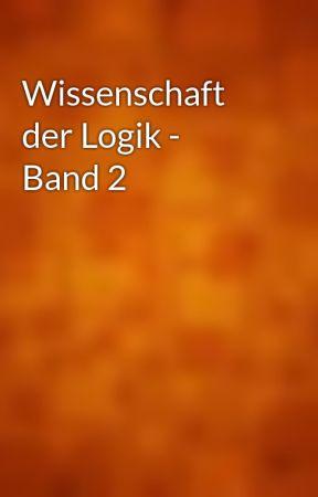 Hegel Wissenschaft Der Logik Gutenberg   thewissenschaftens