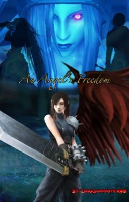 An Angels Freedom Final Fantasy VII Fanfiction