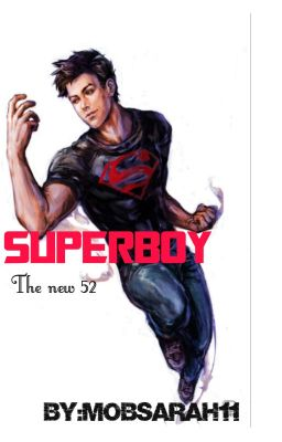 Superboy The New 52 Wonder Girl Wattpad