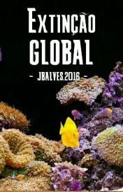 EXTINÇÃO GLOBAL.
