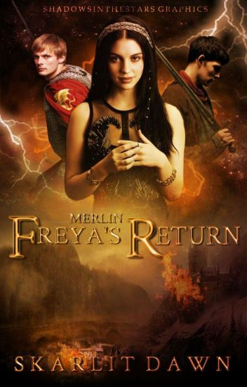 Merlin Freya S Return Hibernating Wattpad