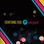 Everything Ever https://records1001.wordpress.com/