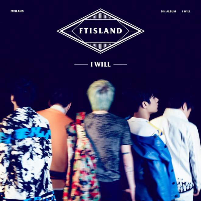 FTISLAND - I Will