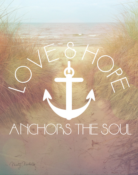 Download Love & Hope Anchor The Soul Framed Art Print by Misty ...