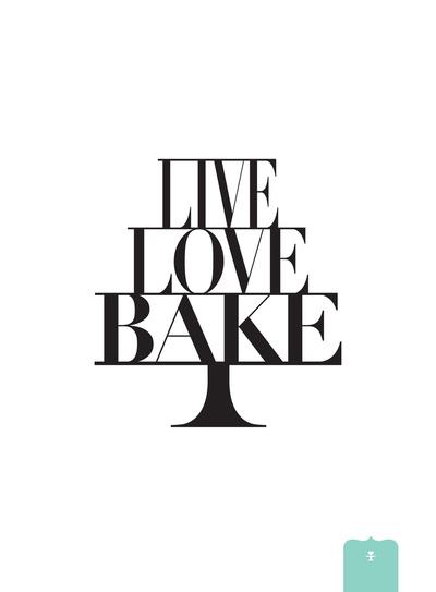 Live, Love, Bake.