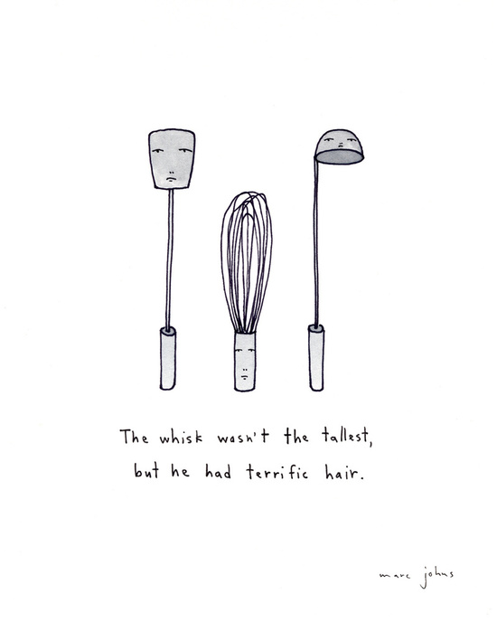 the whisk wasn't the tallest Art Print