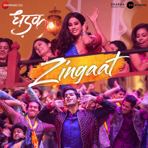 Zingaat MP3 Song Download- Dhadak Zingaat Song by Ajay-Atul on Gaana.com