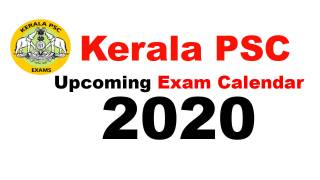 Kerala PSC Exam Calendar 2020 - Upcoming KPSC Exam 2020-21 Month wise Exam Date Check Here