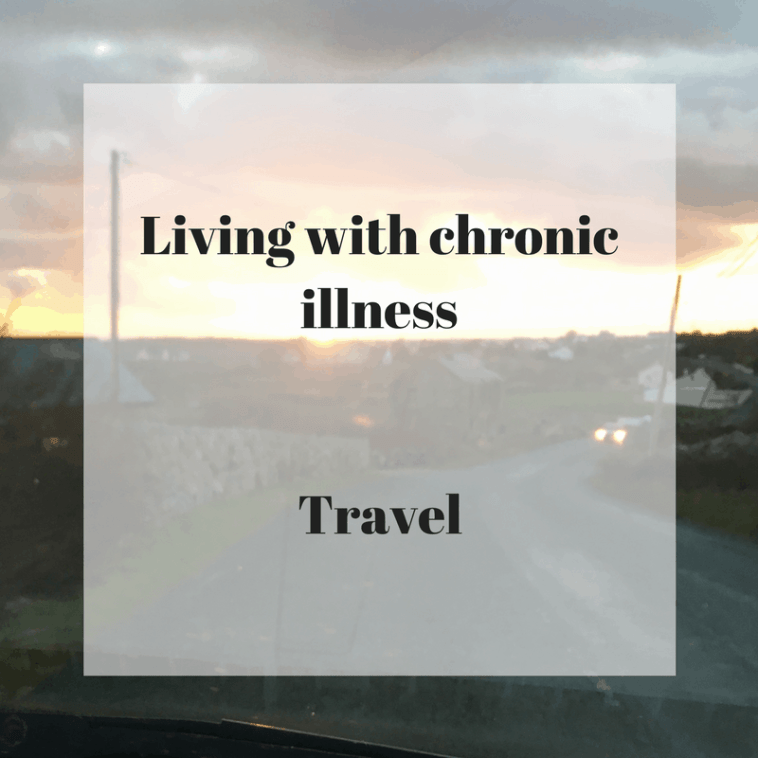 Living with chronic illness - Travel