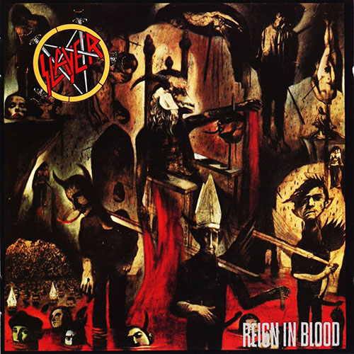 5 - Slayer - Reign in Blood