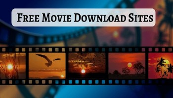 Best free movie download sites to download full HD movies on your laptop or phone in 2021. free HD, 720P, 1080P full clear movies.