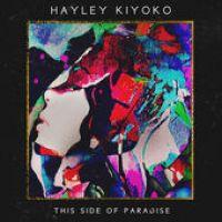 Hayley Kiyoko - This Side of Paradise - 2016 [iTunes Plus EP]