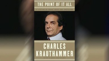Charles Krauthammer's final book, finished by his son, Daniel, is due in December