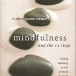 Mindfulness and the 12 Steps