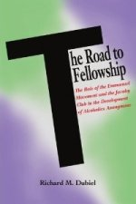 The Road to Fellowship