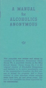 A Manual for Alcoholics Anonymous