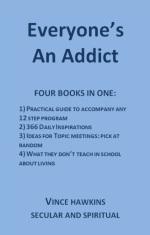 Everyone's an Addict