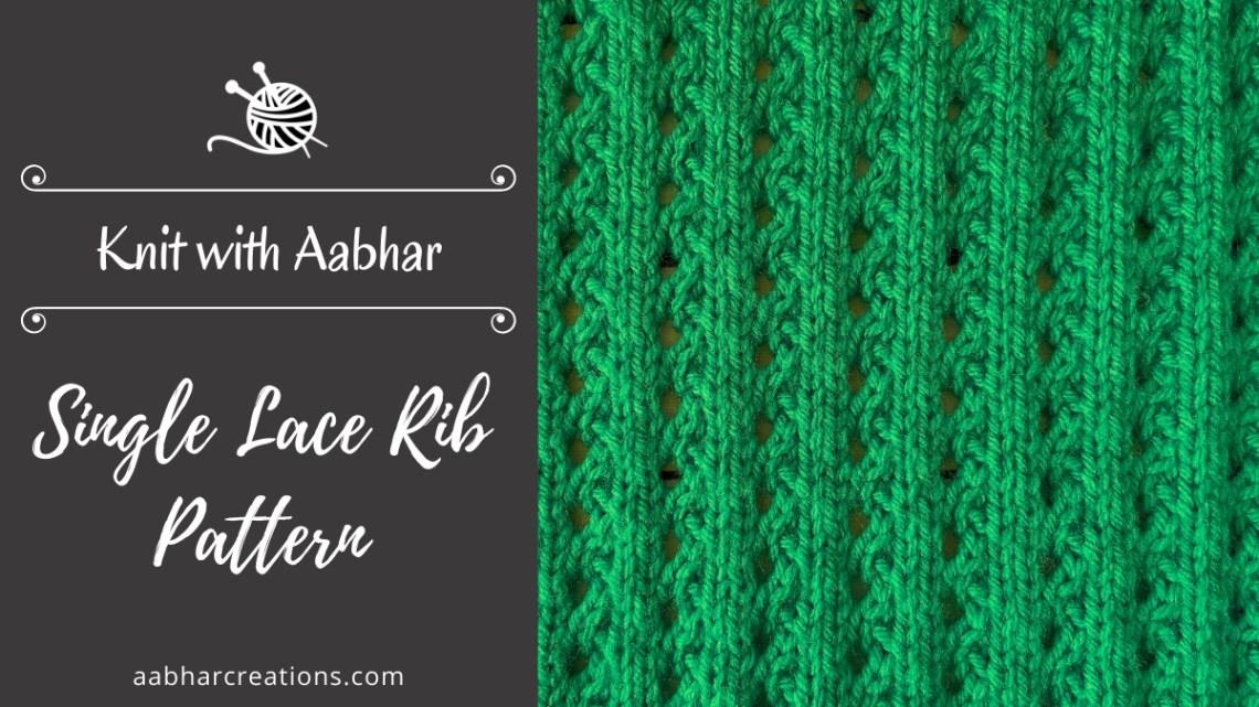 Single Lace Rib Stitch Pattern featured