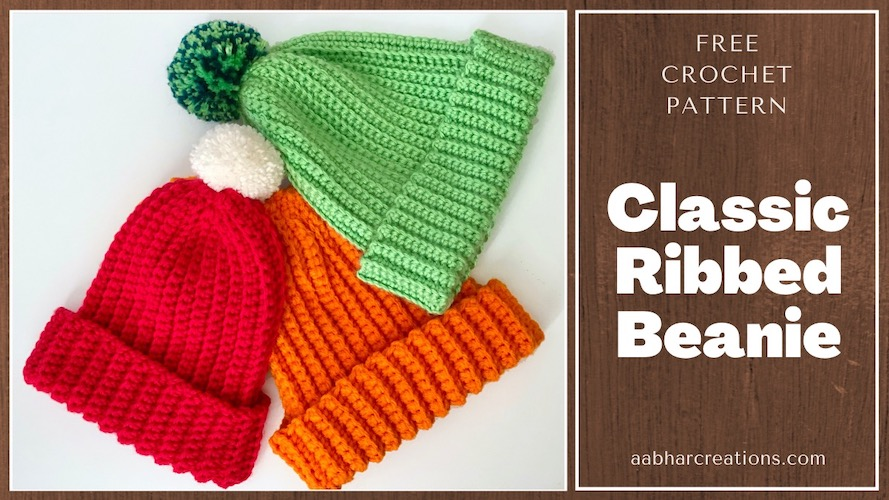 Classic Ribbed Beanie by AabharCreations free crochet pattern