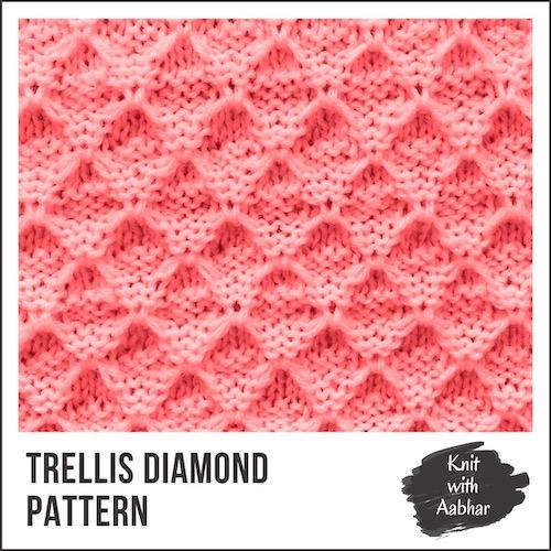 Trellis Diamond Stitch Pattern