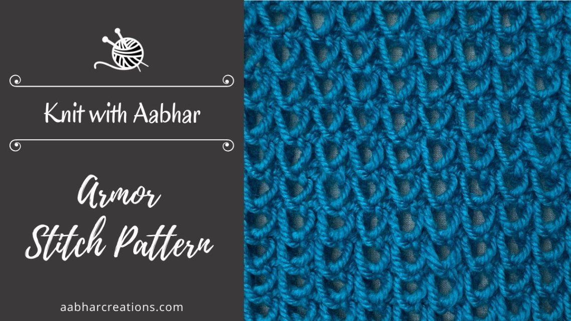 Armor Knit Stitch aabharcreations