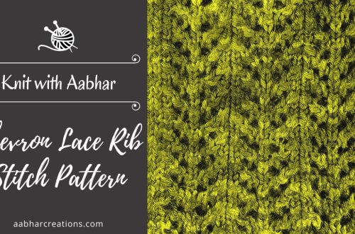 Chevron Lace Rib Stitch AabharCreations