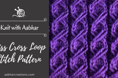 Criss Cross Loop Stitch aabharcreations