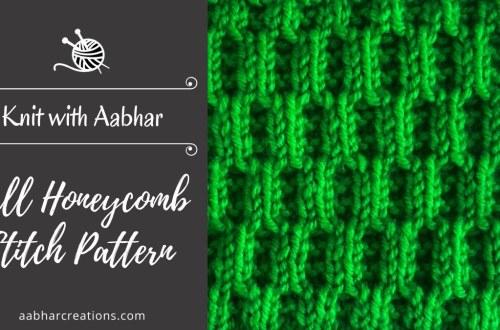 Tall Honeycomb Stitch Pattern aabharcreations