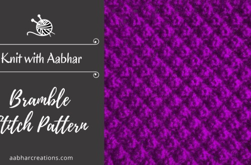 Bramble Stitch Pattern Featured aabharcreations