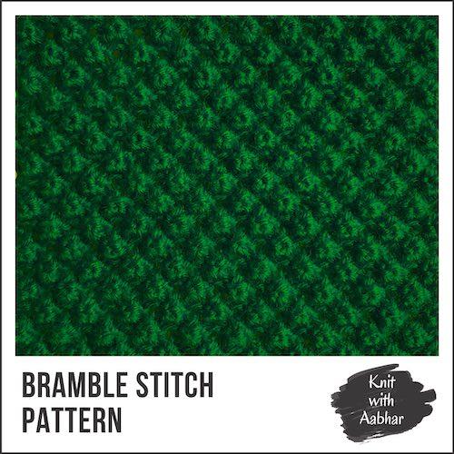 Bramble Stitch Pattern knit with aabhar