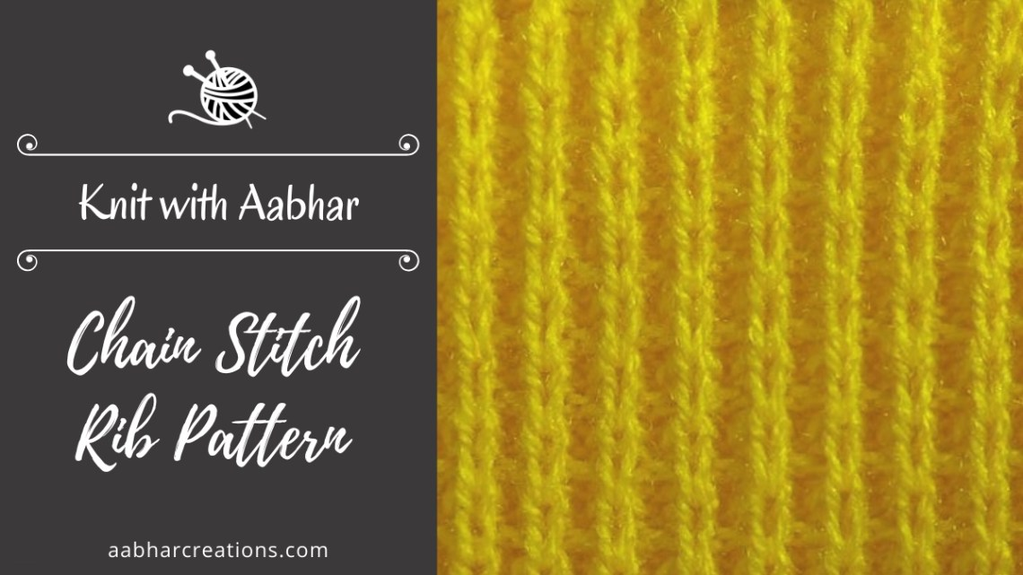 Chain Stitch Rib Pattern Featured aabharcreations