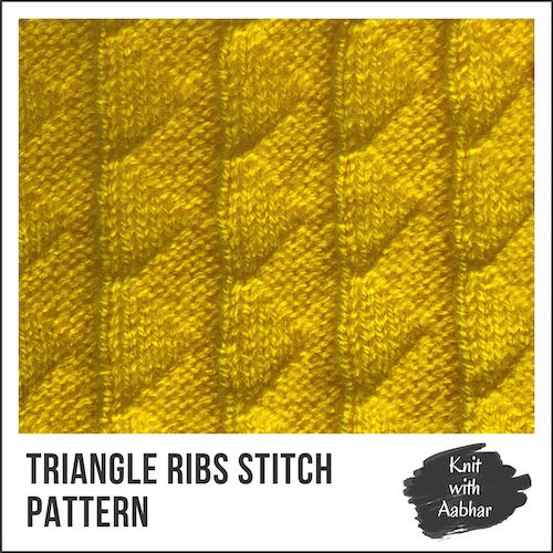 Triangle Ribs Stitch Pattern knit with aabhar