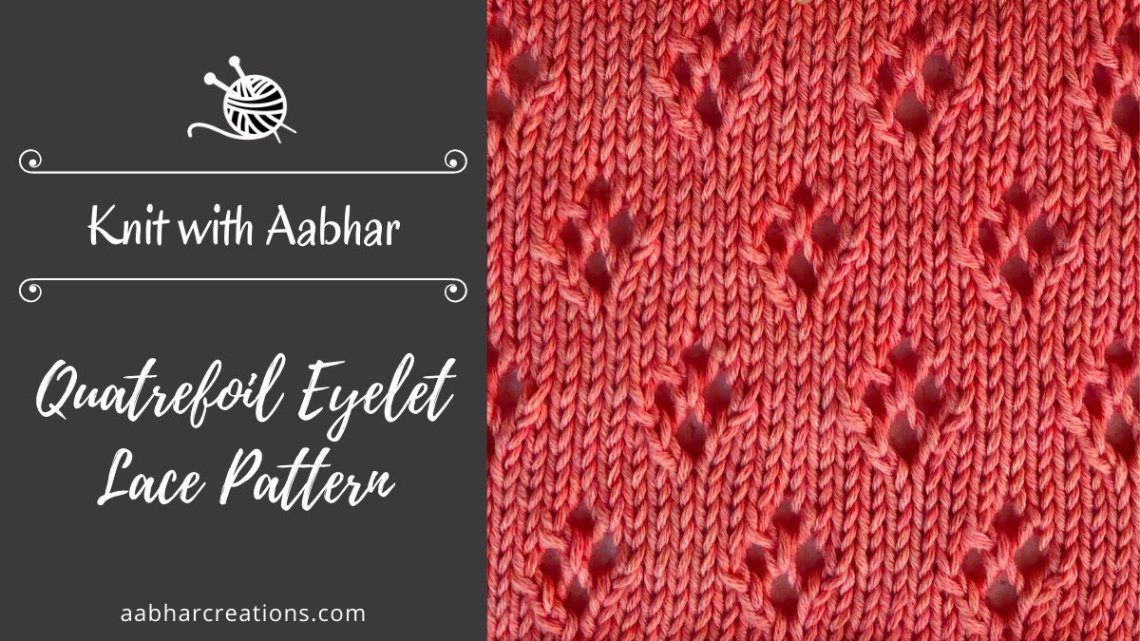 Quatrefoil Eyelet Lace stitch aabharcreations featured image