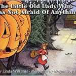 Book cover of The Little Old Lady who was not afraid on Anything