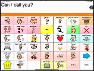 "TOuchChat AAC screen with ""Can I call you?"" message."