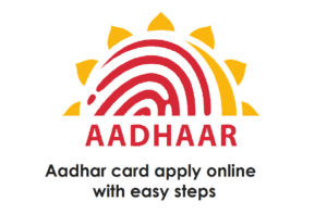 aadhar card apply online with easy steps
