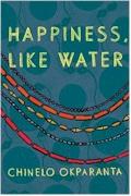 happiness like water by chinelo okparanta