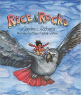 Rice & Rocks by Sandra L. Richards