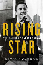 Rising Star: The Making of Barack Obama by David J. Garrow - Reviewed by Kam Williams